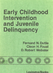 Early Childhood Intervention and Juvenile Delinquency