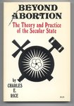 Beyond Abortion: The Theory and Practice of the Secular State