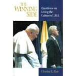 Winning Side: Questions of Living the Culture of Life