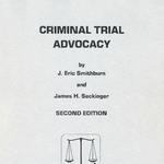 Criminal Trial Advocacy