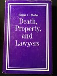 Death, Property, and Lawyers