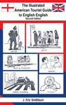 Illustrated American Tourist Guide to English English