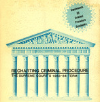 Recharting Criminal Procedure: The Supreme Court's 1983-84 Term