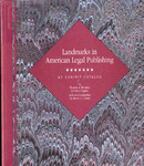 Landmarks in American Legal Publishing: A Bibliographic Catalog
