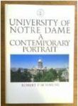 The University of Notre Dame : A Contemporary Portrait