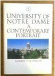 The University of Notre Dame : A Contemporary Portrait