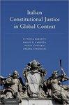 Italian Constitutional Justice in Global Context by Paolo G. Carozza, Vittoria Barsotti, Marta Cartabia, and Andrea Simoncini