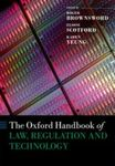Oxford Handbook of Law, Regulation, and Technology