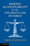 Seeking Accountability for the Unlawful Use of Force by Mary Ellen O'Connell