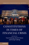 Constitutions in Times of Financial Crisis by Barry Cushman