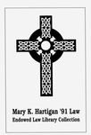 The Mary K. Hartigan '91 Law Endowed Law Library Collection