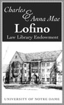 The Charles and Anna Mae Lofino Law Library Endowment