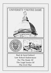 The Paul and Carol Schierl Law School Endowment for the Study of the Legal Issues of the Civil War