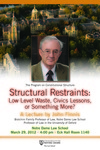 Structural Restraints: Low Level Waste, Civic Lessons, or Something More?