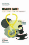 Health Care: Costs, Ethics & The Law