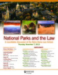 National Parks and the Law A roundtable discussion at the Notre Dame Law School