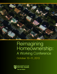 Reimagining Homeownership: A Working Conference