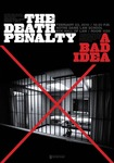 The Death Penalty A Bad Idea
