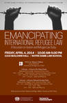 Emancipating International Refugee Law A Discussion on Asylum and Refugee Law Today