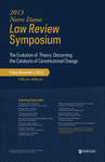 Notre Dame Law Review Symposium 2013 - The Evolution of Theory: Discerning the Catalysts of Constitutional Change
