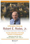 """A Reception Honoring Robert E. Rodes, Jr. Paul J. Schierl/Fort Howard Corporation Professor of Legal Ethics For the publication of his book """"Schools of Jurisprudence"""""""