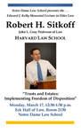 Edward J. Kelly Memorial Lecture in Elder Law Robert H. Sitkoff