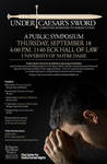 Under Caesar's Sword: Christian Response to Persecution: A Public Symposium