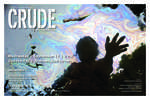 Crude the Real Price of Oil a film by Joseph Berlinger