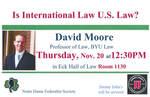 Is International Law U.S. Law? David Moore