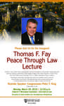 Thomas F. Fay Peace Through Law Lecture