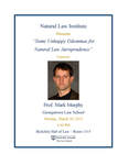 """Natural Law Institute """"Some Unhappy Dilemmas for Natural Law Jurisprudence"""""""