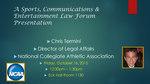 A Sports, Communications & Entertainment Law Forum Presentation: Chris Termini