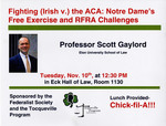 Fighting (Irish v.} the ACA: Notre Dame's Free Exercise and RFRA Challenges:Professor Scott Gaylord Elon University School of Law