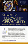 Summer Fellowship Opportunity Sponsored by the Program on Church, State & Society