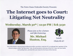 The Internet goes to Court: Litigating Net Neutrality