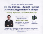 It's the Culture, Stupid! Federal Micromanagement of Colleges