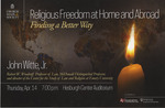 Religious Freedom at Home and Abroad: Finding a Better Way
