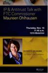 IP & Antitrust Talk with FTC Commissioner Maureen Ohlhausen