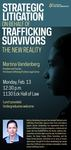Strategic Litigation on Behalf of Trafficking Survivors: The New Reality