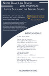 Notre Dame Law Review 2017 Symposium: Justice Scalia and the Federal Courts