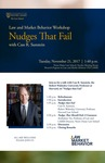Law and Market Behavior Workshop: Nudges That Fail with Cass R. Sunstein