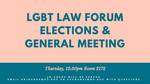 LGBT Law Forum Elections & General Meeting