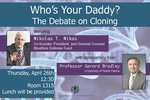 Who's Your Daddy? The Debate on Cloning