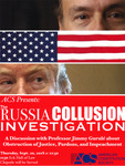 The Russia Collusion Investigation: A Discussion with Professor Jimmy Gurule about Obstruction of Justice, Pardons, and Impeachment by American Constitution Society