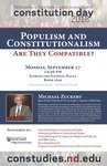 Populism and Constitutionalism: Are They Compatible? by College of Arts and Letters, Potenziani Program in Constitutional Studies, Undergraduate Minor in Constitutional Studies, Tocqueville Program for Inquiry into Religion and Public Life, Jack Miller Center, and Notre Dame Research