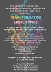 Transformative Legal Topics by LGBT Law Forum, The Hispanic Law Students Association, The Black Law Students Association, and The Asian Law Students Association