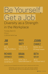 Be Yourself, Get a Job by Career Development Office, BLSA, HLSA, LGBT Law Forum, ALSA, and Alumni Relations Office