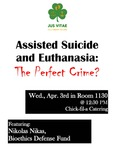 Assisted Suicide and Euthanasia: The Perfect Crime? by NDLS Right to Life