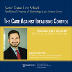 The Case Against Idealising Control by Technology Ethics Center and Program on Intellectual Property and Technology Law