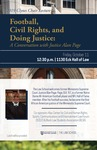 2019 Clynes Chair Lecture: Football, Civil Rights, and Doing Justice: A Conversation with Justice Alan Page by Notre Dame Law School; Klau Center for Civil and Human Rights; Sports, Communications and Entertainment Law Forum; and Black Law Students Association